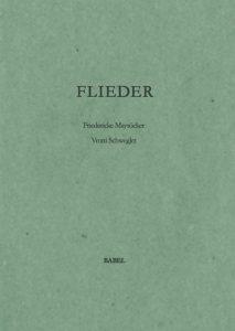 """Friederike Mayröcker """"Flieder"""", 2010, Vier Gedichte 1978-2002, vier Gedichte 2005-2008, mit vier Radierungen von Vroni Schwegler"""