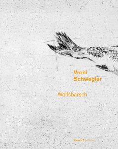 """Vroni Schwegler, """"Wolfsbarsch"""", Verlag Henrich"""